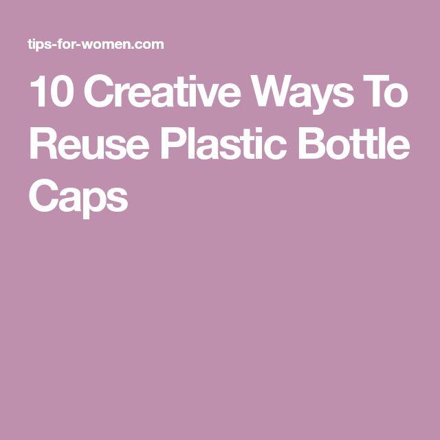 10 Creative Ways To Reuse Plastic Bottle Caps