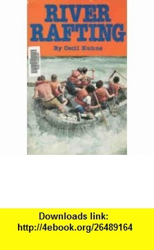 River Rafting (9780890371541) Cecil Kuhne , ISBN-10: 0890371547  , ISBN-13: 978-0890371541 ,  , tutorials , pdf , ebook , torrent , downloads , rapidshare , filesonic , hotfile , megaupload , fileserve
