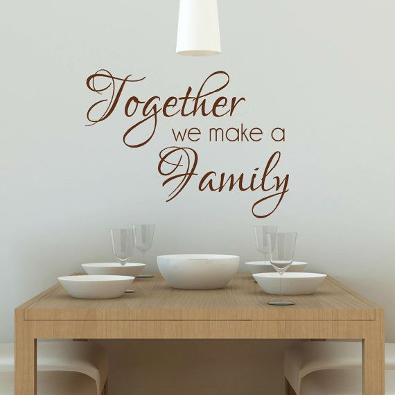 Together We Make a Family Wall Decal, Family Wall Art, Family Quotes, Family Sayings, New Baby Gift, Anniversary Gift