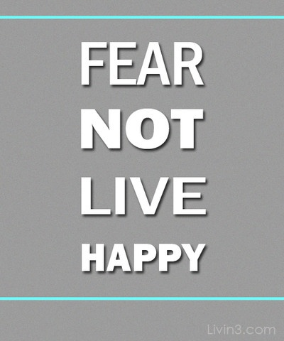Have no fear! Fear not and be happy Fearless Positive Quote Poster
