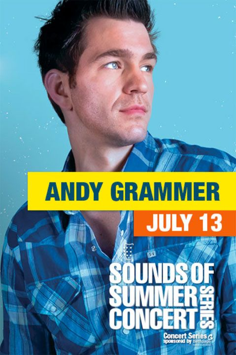Andy Grammer Concert July 13