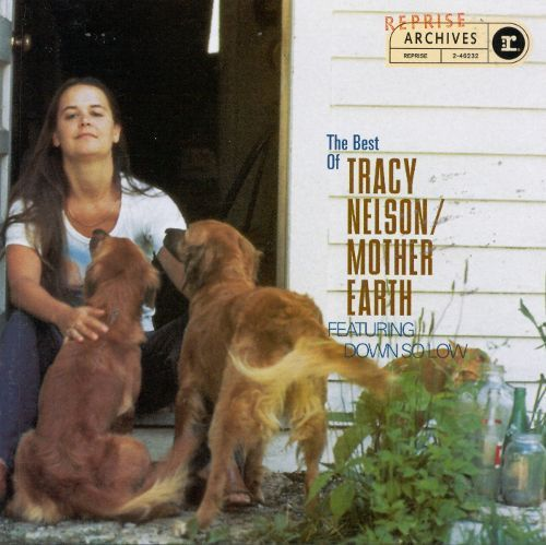 The Best of Tracy Nelson & Mother Earth [CD]
