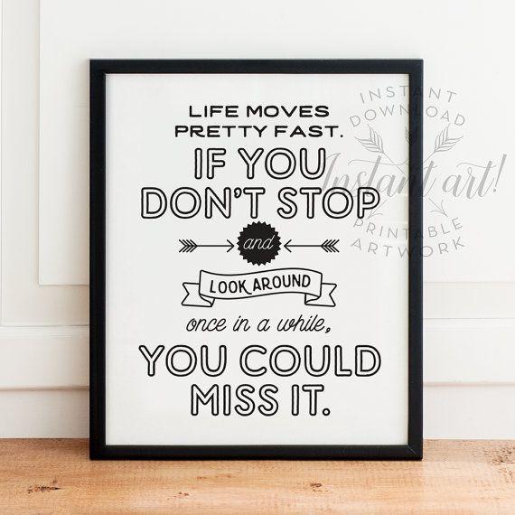 Life moves pretty fast, Quote print, PRINTABLE art, Ferris