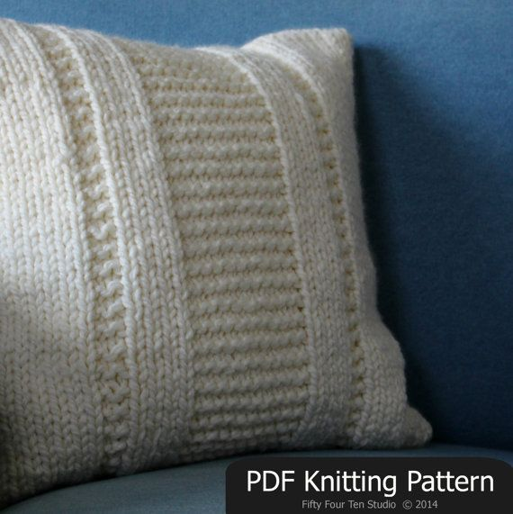 Pillow knitting pattern. Quick & easy pattern! Knit with super bulky yarn and big needles. Great pattern for any level of knitter from confident beginner to advanced. New Easy KNITTING PATTERN / Pillow / Cushion by FiftyFourTenStudio