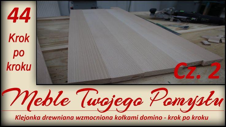 Klejonka drewniana wzmocniona kołkami domino - krok po kroku Cz. 2 / Plywood reinforced with wooden dowels domino - step by step Vol. 2