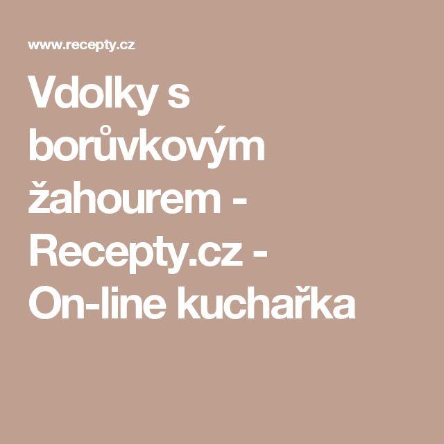 Vdolky s borůvkovým žahourem - Recepty.cz - On-line kuchařka