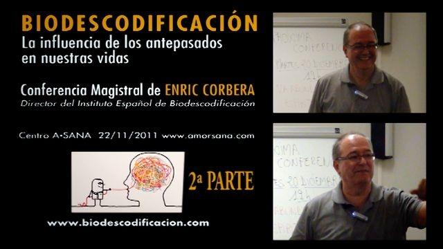 Enric Corbera - La influencia de los antepasados en nuestras vidas - 2º parte by La Caja de Pandora. www.lacajadepandora.org // cajapandora1@gmail.com