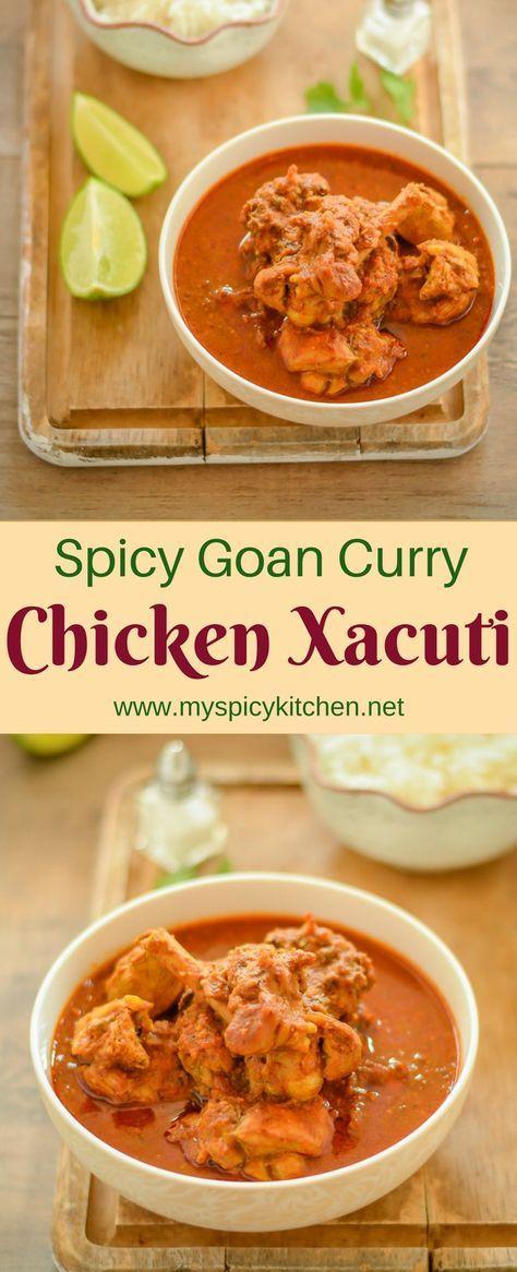 Chicken Xacuti Goan Curry Curry Pinterest Chicken Chicken