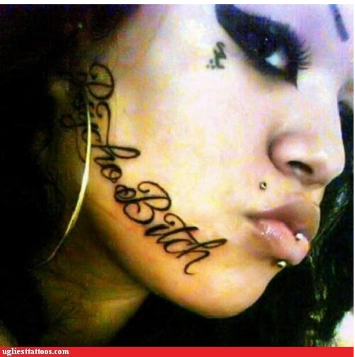 Red flag!: Psycho Bitch, Psychobitch Tattoofail, First Tattoo, Tattoo Ii, Dumb Ass, Faces Tattoo, Tattoo Design, Fiance Consuela, Body Tattoo
