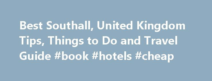 Best Southall, United Kingdom Tips, Things to Do and Travel Guide #book #hotels #cheap http://nef2.com/best-southall-united-kingdom-tips-things-to-do-and-travel-guide-book-hotels-cheap/  #southhall travels # Southall Things to Do If you are intrested in oriental stuffs and if you are a fan of bollywood, definitely Southall indian area is the right choice for you. It is very colorful and there are a lot of people from Asia, especially from India. And one other advantage is you can...