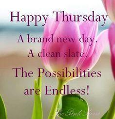 Happy Thursday good morning thursday thursday quotes happy thursday happy…
