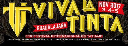 VIVA LA TINTA Tattoo & Arts Festival fue creado para mostrar en Guadalajara los talentos únicos de artistas del tatuaje nacionales e internacionales.