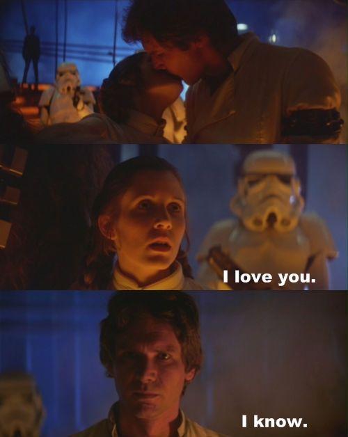 i love you i know han solo | love you i know | Tumblr