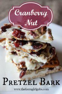 Cranberry Nut Pretzel Bark - How Does Your Garden Grow?