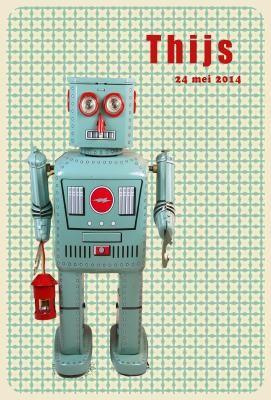 Geboortekaartje retro jongen - robot - Pimpelpluis  https://www.facebook.com/pages/Pimpelpluis/188675421305550?ref=hl