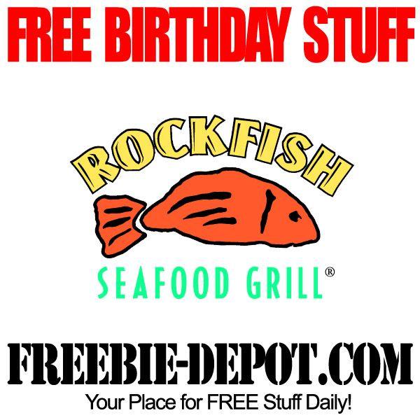 BIRTHDAY FREEBIE – Rockfish Seafood Grill - FREE BDay Entree