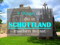 9 Dinge, die du in Schottland machen musst - Schottland ist mein absolutes Traumland. Daher möchte ich dir in diesem Post zeigen, welche 9 Dinge du dort unbedingt machen musst.