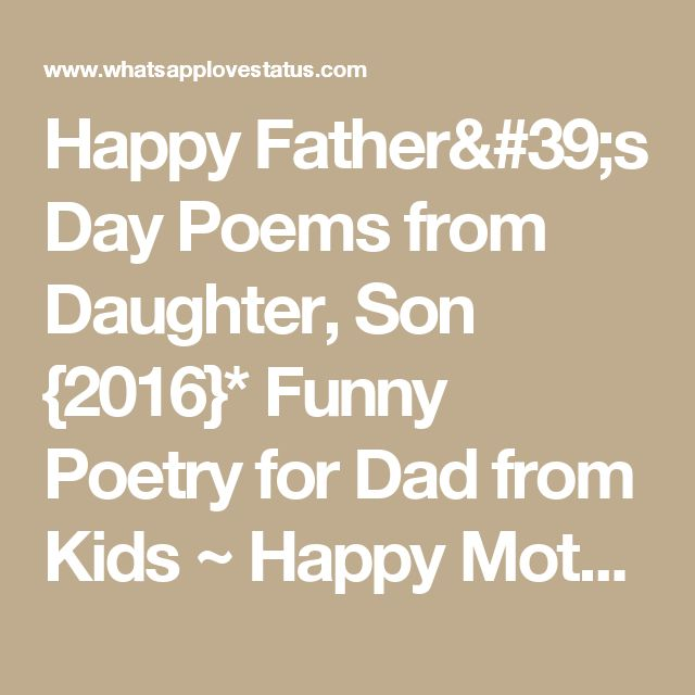 Funny Poems For Teenagers Best 25+ Dad poems fro...