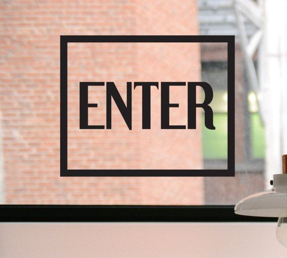 Enter decal enter sign enter sticker entrance decal entrance sign entrance sticker door decal door sign business decal window decal