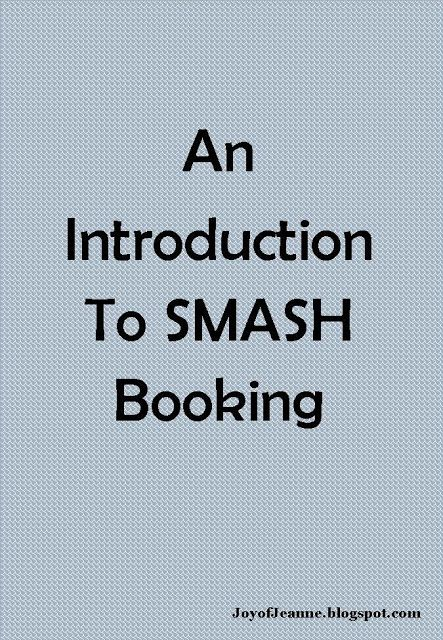 Joy of Jeanne: SMASH Booking-words only, no pic examples