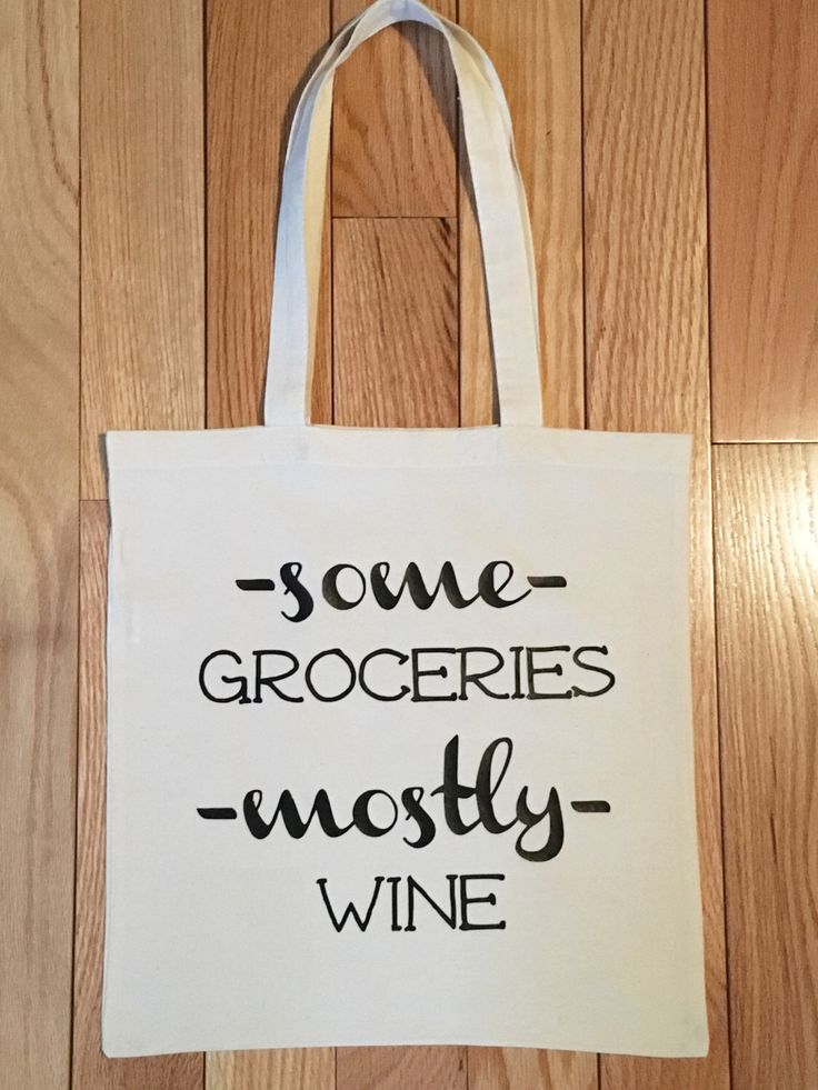 A personal favorite from my Etsy shop https://www.etsy.com/listing/294790437/tote-bags-with-sayings-totes-market