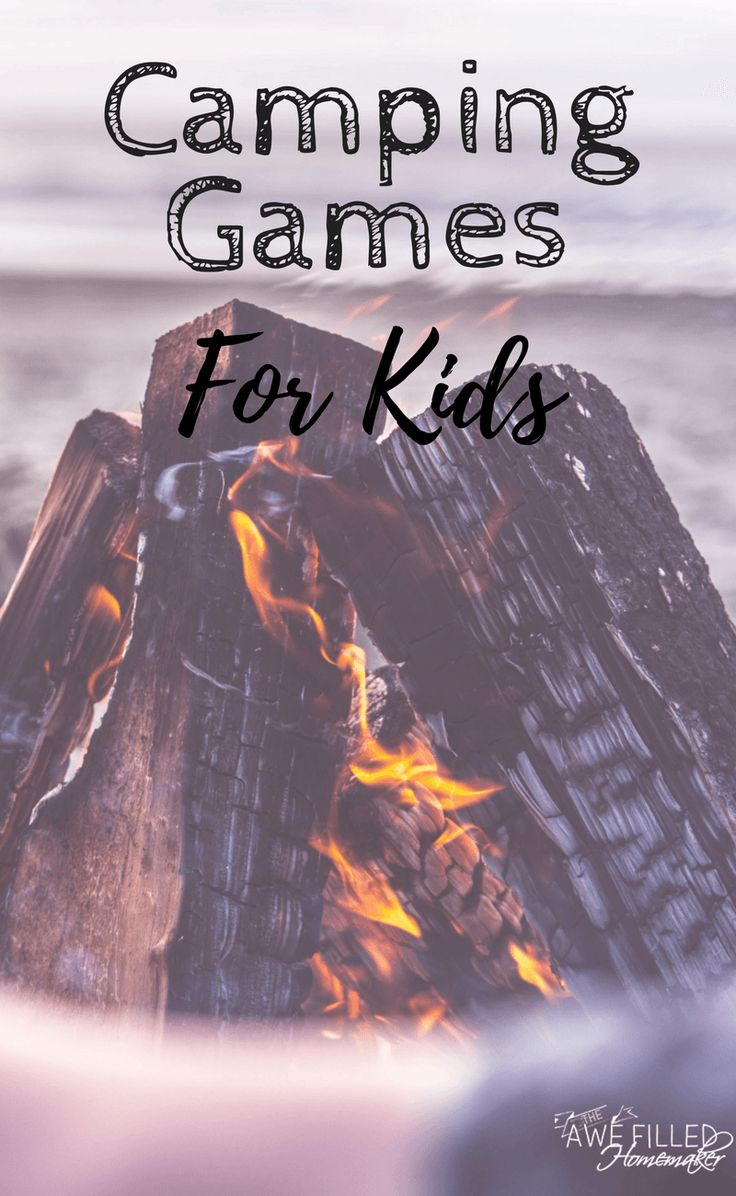 Camping Games For Kids - Awe Filled Homemaker