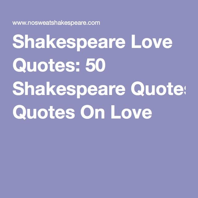 Shakespeare Love Quotes For Her: 1000+ Shakespeare Quotes On Love On Pinterest
