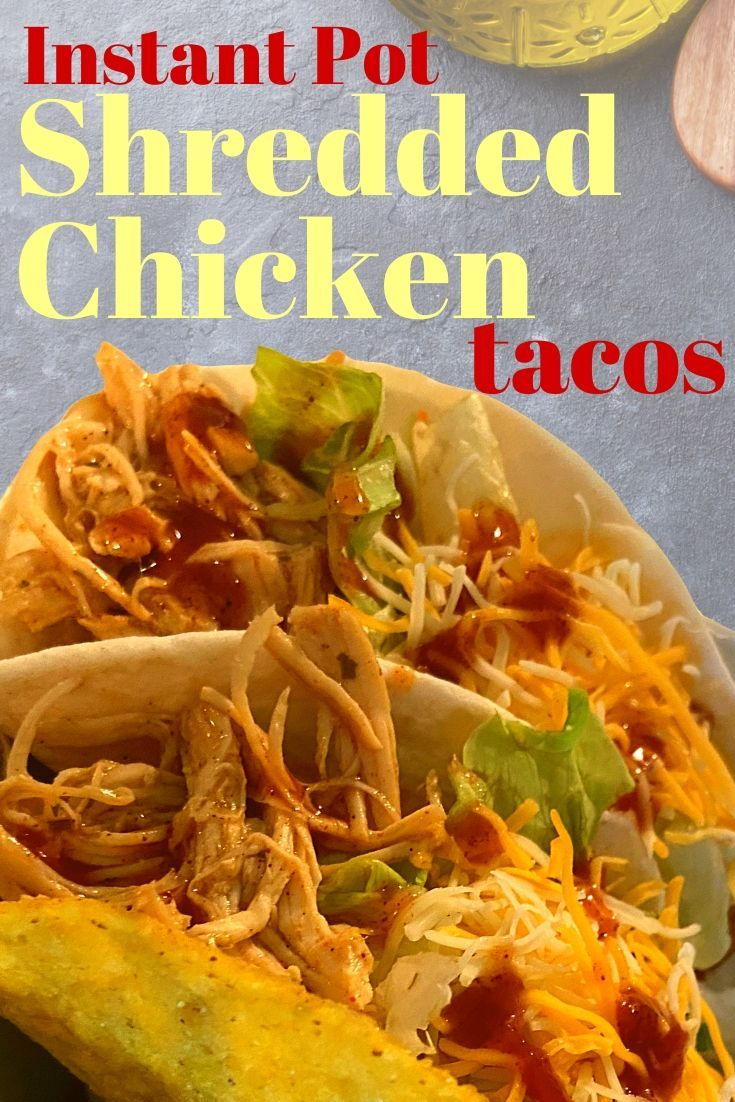 Instant Pot Shredded Chicken Tacos Pressure Cooker The Peculiar Green Rose Recipe In 2020 Shredded Chicken Tacos Instant Pot Dinner Recipes Pressure Cooker Recipes
