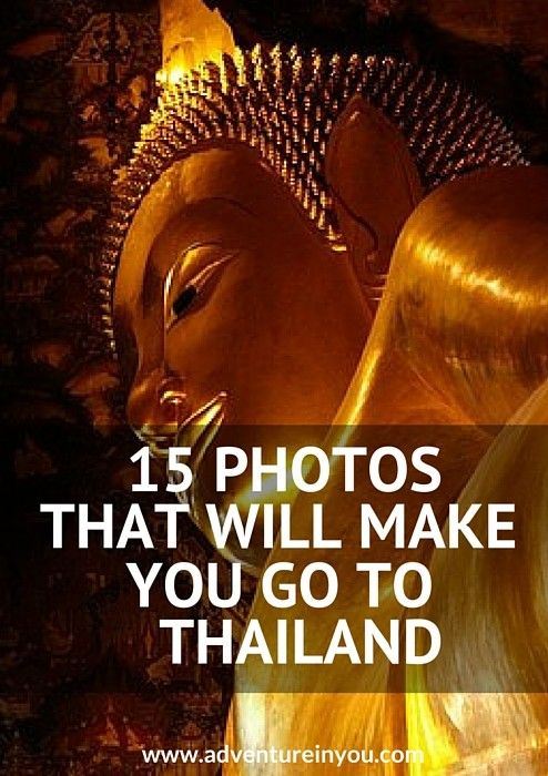 Check out these 15 photos that will inspire you to go to Thailand!