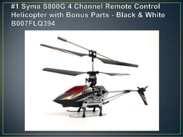#1 Syma S800G 4 Channel remote control helicopter - Best RC Helicopter for Beginner - A Fun & Happy Hobby With Remote Helicopter Toy