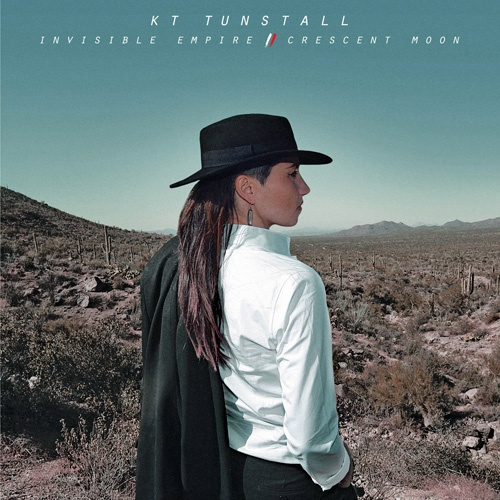 "KT Tunstall's upcoming album ""Invisible Empire // Crescent Moon"". kttunstall.com"