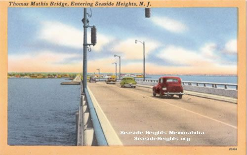 Postcard of Thomas Mathis Bridge Entering Seaside Heights NJ 1950s Email this card to a friend!