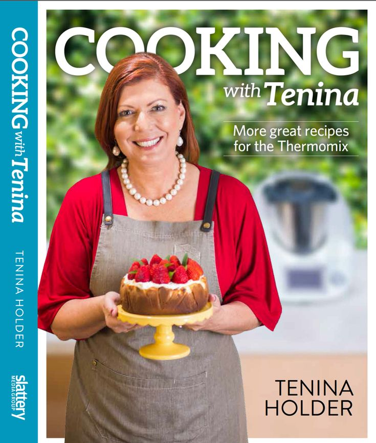 PREORDER+Cooking+with+Tenina;+More+great+recipes+for+the+Thermomix,+AU$39.95