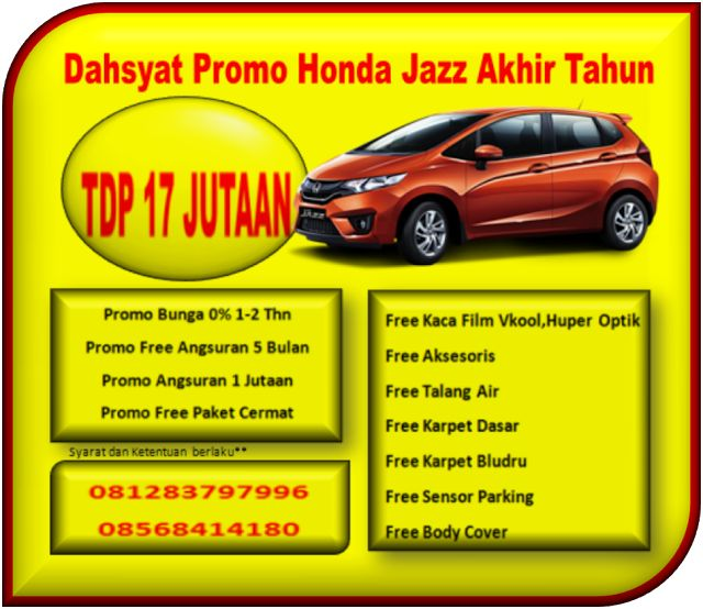 Dahsyat Promo Honda Jazz Akhir Tahun
