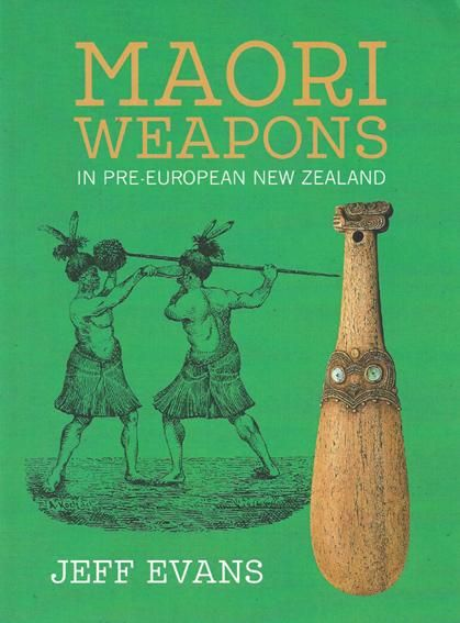 Maori+Weapons+in+Pre-European+New+Zealand