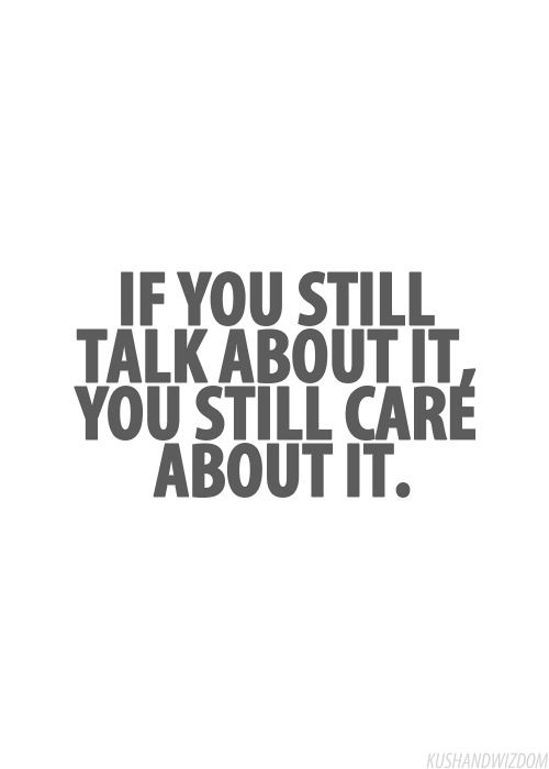 If you still talk about it...