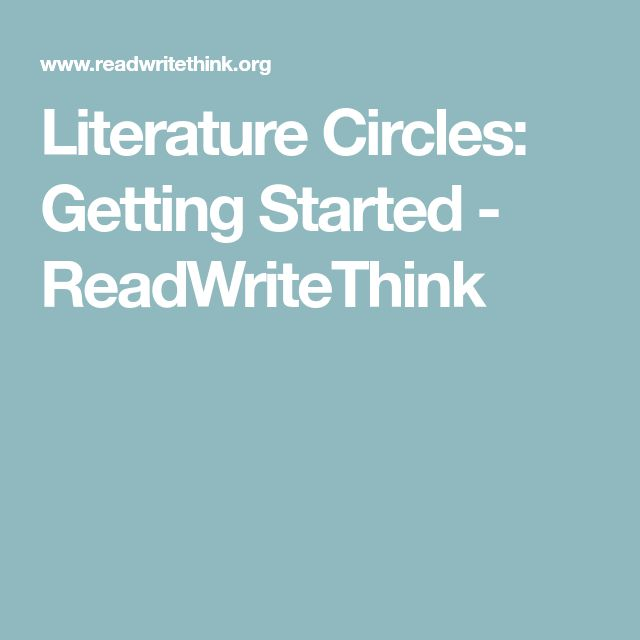 Literature Circles: Getting Started - ReadWriteThink