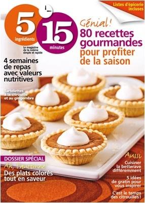 Notre très belle édition d'octobre 2012. Les petites tarletettes à la citrouille de la couverture ont eu beaucoup de succès!