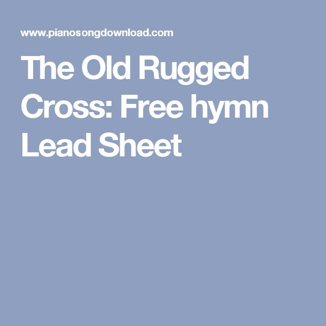 The Old Rugged Cross: Free Hymn Lead Sheet