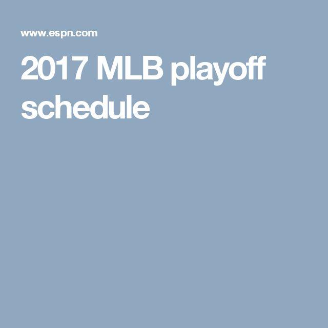 2017 MLB playoff schedule