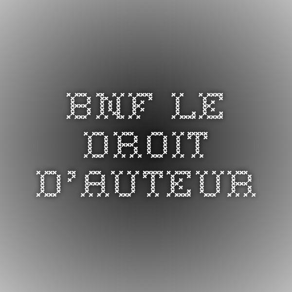 BnF - Le droit d'auteur