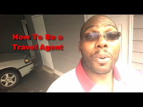 How to Be a Travel Agent With No Experience Required