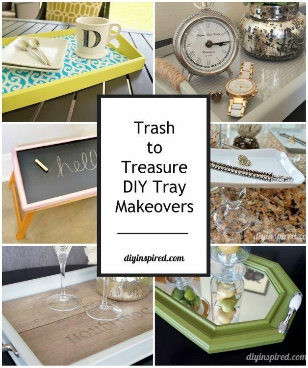 Easy Trash to Treasure DIY Tray Makeovers