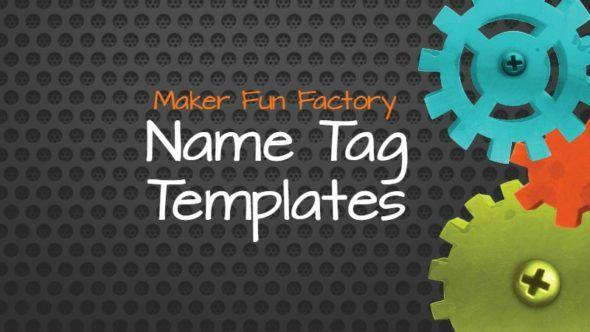 Name Tag Templates – Maker Fun Factory VBS