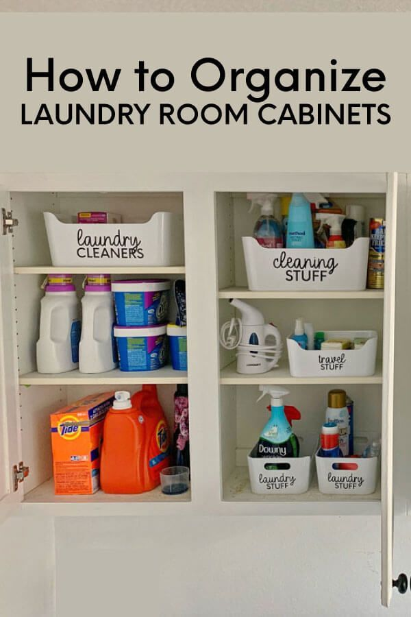 How To Organize Laundry Room Cabinets Laundry Room Organization
