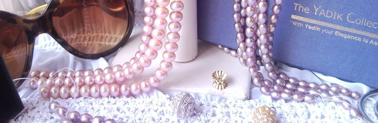 YADIK Pearl Collection Why make YADIK your preferred choice ?  Because YADIK brings Unique and elegant designs We use gold and silver accessories High quality pearls (from A to  AAA grades) Most importantly affordable prices Extended services /Guarantee