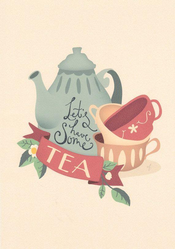 "Tea print  ""Let's have some tea"""