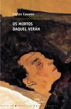 Os mortos daquel verán | Fundacion Carlos Casares