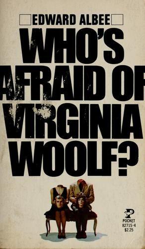 Who's afraid of virginia woolf essay