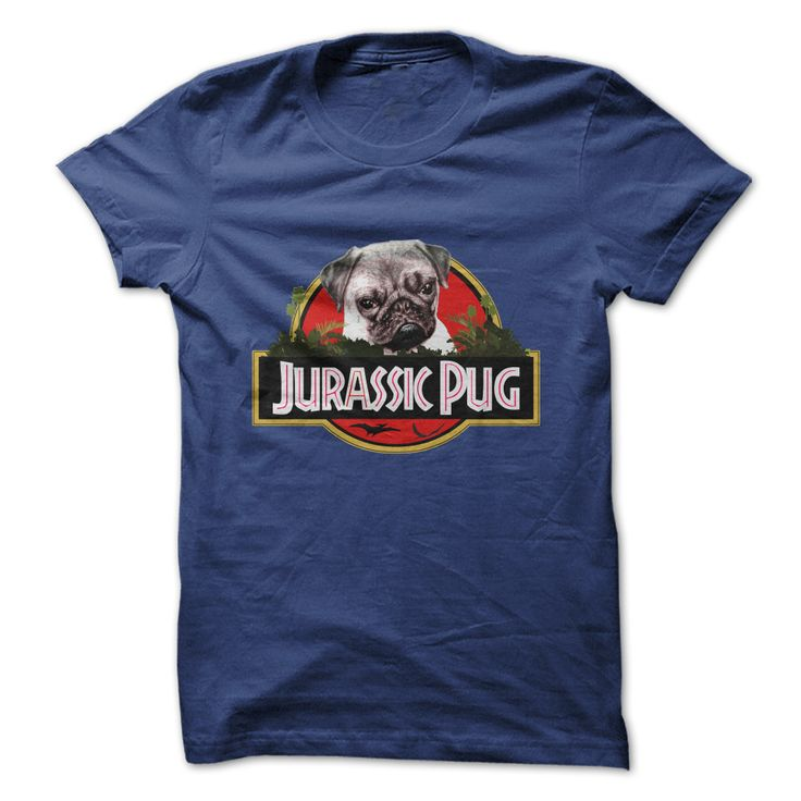 RAAAR! Jurassic Pug Is Here!!!...Click here to see --->>> www.sunfrogshirts.com/Pets/RAAAR-Jurassic-Pug-Is-Here-ladies.html?3618&PinFDPs